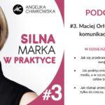 Podcast Silna marka w Praktyce 3