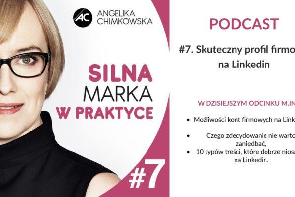 Podcast Silna marka w Praktyce 7