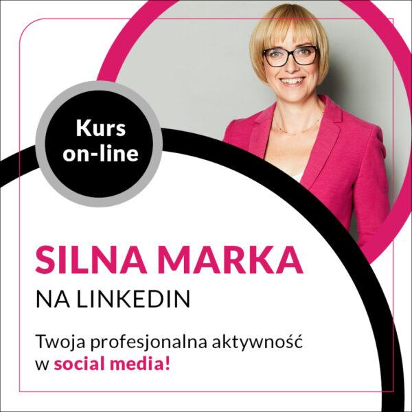 Kurs Silna Marka na LinkedIn