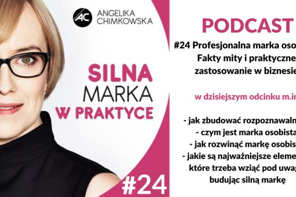 24 Silna Marka w praktyce. Profesjonalna marka osobista
