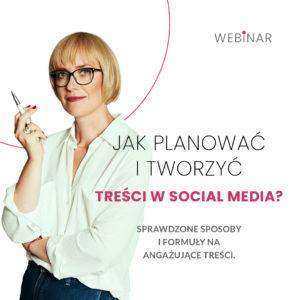 Webinar Jak planować i tworzyć treści w social media?